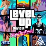 Level Up (David A Miami Trap Remix)
