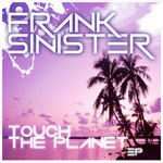 Touch The Planet EP