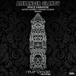 SILAKOV, Alexander - Space Paradise (Front Cover)