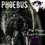 PHOEBUS - The Three Eyed Raven (Front Cover)