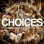 Choices #24 (Tech House Selection)