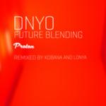 Future Blending (Remixed)