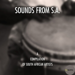 Sounds From SA (A Compilation Of South African Artists)