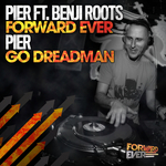 Forward Ever/Go Dreadman