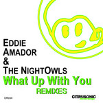 What Up With You (Remixes)