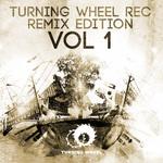 Turning Wheel Rec Remix Edition Vo  1