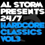 Al Storm Presents 24/7 Hardcore Classics - Volume 3