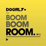 The Boom Boom Room EP 3