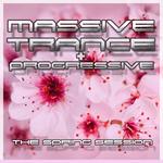 Massive Trance & Progressive The Spring Sessions