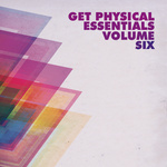 Get Physical Music Presents: Get Physical Essentials, Vol  6