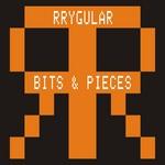 RRYGULAR Bits & Pieces
