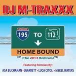 DJ M TRAXXX - 195-112 Home Bound 2014 Remixes (Front Cover)