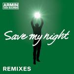 Save My Night: Remixes