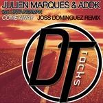 MARQUES, Julien/ADDK - Come Away (feat. Linda Newman) [Joss Dominguez Remix] (Front Cover)
