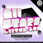All Stars: Glitch Hop Vol 3