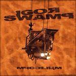 SWAMP, Igor - Mycelium (Front Cover)