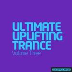 Ultimate Uplifting Trance - Vol 3
