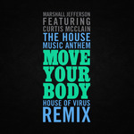 The House Music Anthem (Move Your Body)