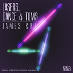 ROD, James - Lasers, Dance & Toms (Front Cover)