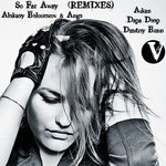 So Far Away (Remixes)