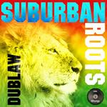 DUBLAW - Suburban Roots (Front Cover)