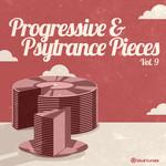 Progressive & Psy Trance Pieces Vol 9
