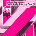 Definitely House Vol 5
