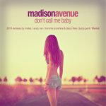 Don't Call Me Baby (2014 Remixes)