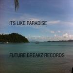 Its Like Paradise EP