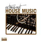 Nothing But House Music Vol 1