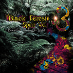 VARIOUS - Black Forest Spirit Vol 3 - Compiled By Traffic Light (Front Cover)