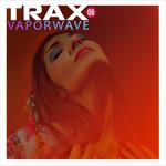 Trax 8 - Vaporwave