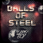 DIRTY BOY - Balls Of Steel (Front Cover)