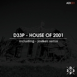House Of 2001