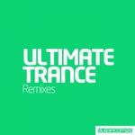 Ultimate Trance Remixes
