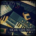 Social Life Killer