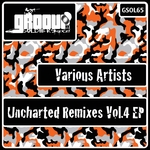 Uncharted Remixes Vol 4 EP