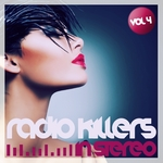 Radio Killers In Stereo Vol 4