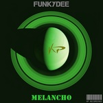 FUNKYDEE - Melancho (Front Cover)