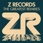 Z Records: The Greatest Remixes