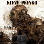 Raize Your Noize EP