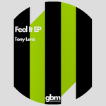 LENZ, Tony - Feel It EP (Front Cover)