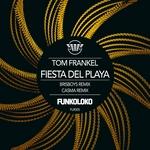 FRANKEL, Tom - Fiesta Del Playa (Front Cover)