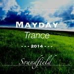 MayDay Trance 2014