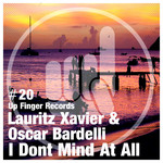 XAVIER, Lauritz/OSCAR BARDELLI - I Don't Mind At All (Front Cover)
