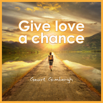 GIMBERGH, Geurt - Give Love A Chance (Front Cover)
