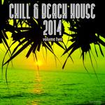 Chill & Beach House 2014 Vol 2
