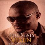 BEATS, Etu feat TEBOGO MOLOTO - Vixen (Front Cover)