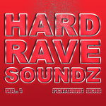VARIOUS - Hard Rave Soundz, Vol  1 (Front Cover)