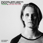 DEEPARTURE NL - I Know/Give Me This One (Front Cover)